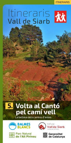 Itinerari 5 Vall de Siarb. Volta al Cantó pel camí vell